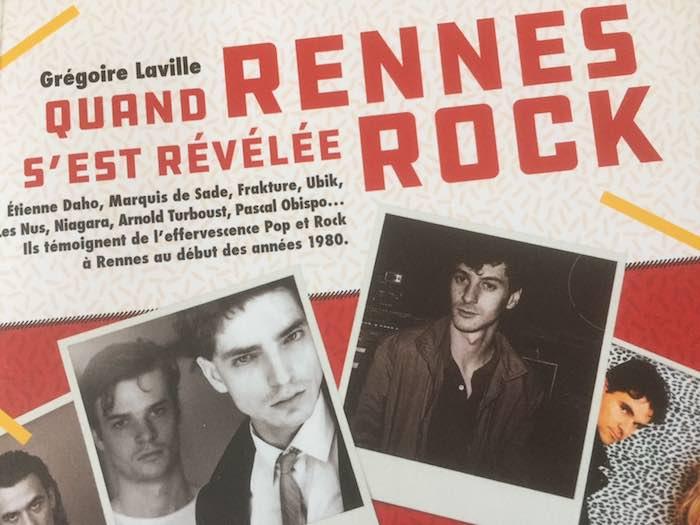 QUAND RENNES S'EST RÉVÉLÉE ROCK OU LA SCÈNE RENNAISE DES ANNÉES 1980