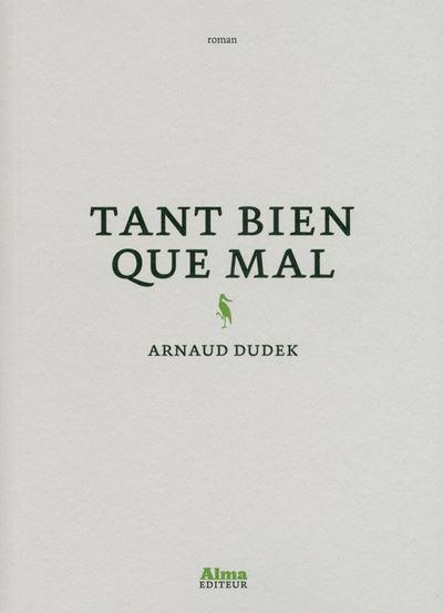 Arnaud Dudek tant bien que mal