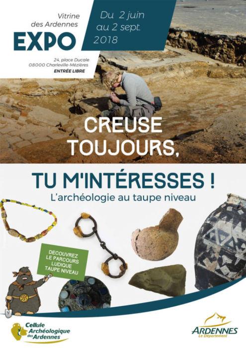 EXPOSITION CREUSE TOUJOURS, TU M'INTERESSES !, L'ARCHEOLOGIE AU TAUPE NIVEAU