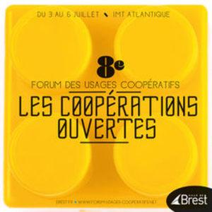 8E FORUM DES USAGES COOPERATIFS - LES COOPERATIONS OUVERTES