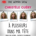 Christèle Guéry : A plusieurs dans ma tête
