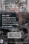 DEUX BALGENTIENS DANS LA TOURMENTE DE LA GRANDE GUERRE. ITINERAIRES PARALLELES ET CONTRASTES.