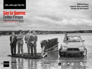 EXPOSITION GUY LE QUERREC, CONTEUR D'IMAGES (2EME PARTIE)
