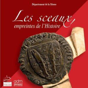 EXPOSITION LES SCEAUX, EMPREINTES DE L'HISTOIRE