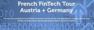 French FinTech Tour Autriche-Allemagne 2018
