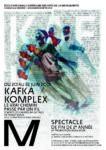 Kafka-Komplex. Le vraichemin passe par un fil. D'après l'oeuvre de Kafka. Sous la direction de Frank Soehnle