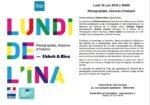 LUNDI DE L'INA : PHOTOGRAPHIES, HISTOIRES D'INSTANTS