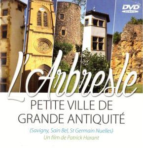 PROJECTION DU FILM L'ARBRESLE, PETITE VILLE DE GRANDE ANTIQUITE