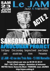 Sangoma Everett Afrocuban project - Acte 2