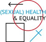 (S)HE: SEXUAL HEALTH EQUALITY