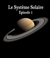 Système solaire : épisode 1