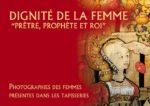 EXPOSITION DIGNITE DE LA FEMME PRETRE, PROPHETE ET ROI .