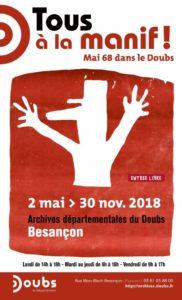 EXPOSITION TOUS A LA MANIF ! MAI 68 DANS LE DOUBS, AUX ARCHIVES DU DOUBS