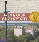 La guerre de Cent Ans entre Berry Marche et Poitou