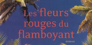 LES FLEURS ROUGES DU FLAMBOYANT