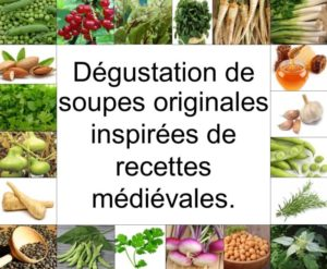 Dégustation de soupes médiévales
