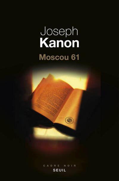 Joseph Kanon Moscou 61