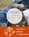 Les après-midi en famille - L'apprenti archéologue - MARDI & VENDREDI Musée de l'ancienne Abbaye