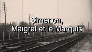 Projection Simenon Maigret et le Marquis