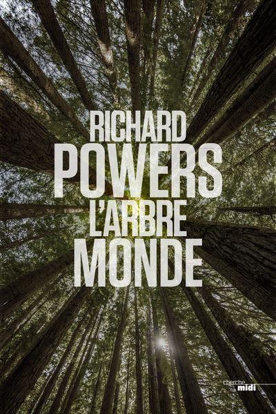 Richard Powers L'arbre monde