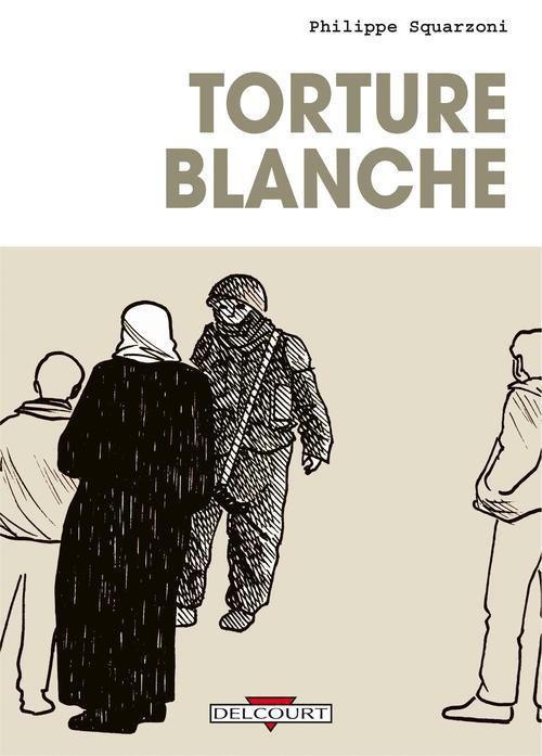 TORTURE BLANCHE