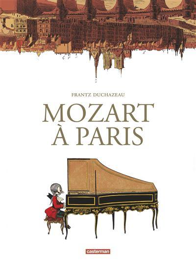 MOZART A PARIS DUCHAZEAU