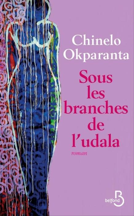 CHINELO OKPARANTA SOUS LES BRANCHES DE L'UDALA