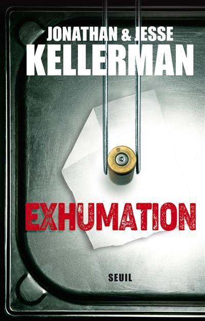 EXHUMATION KELLERMAN SEUIL