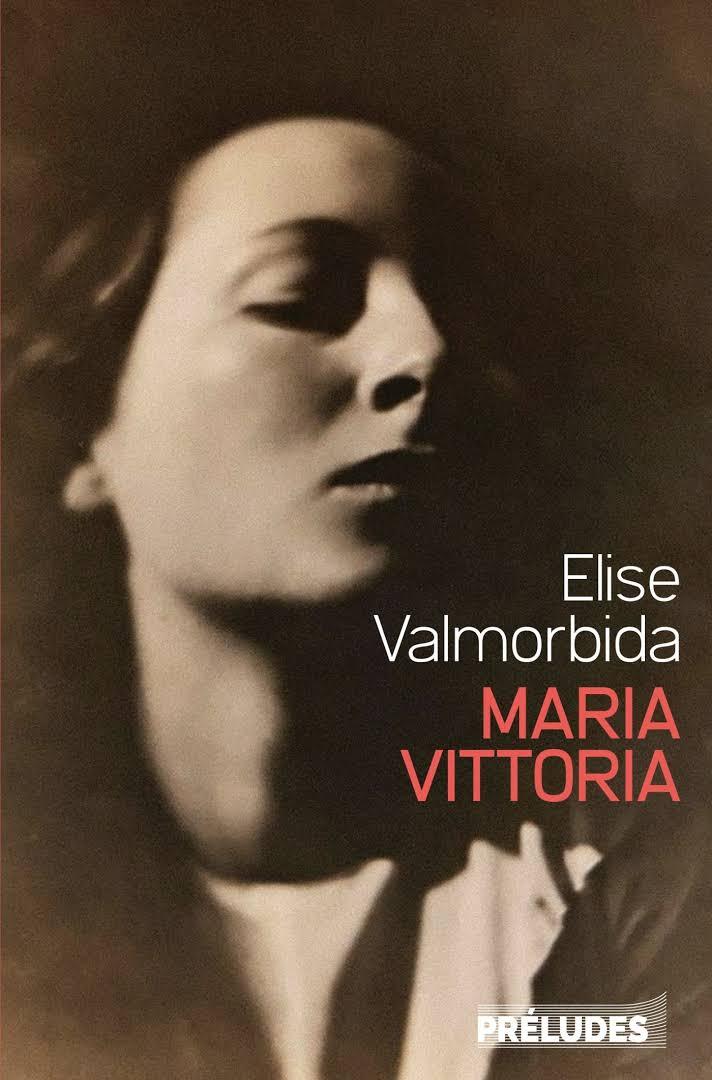 MARIA VITTORIA ELISE VALMORBIDA