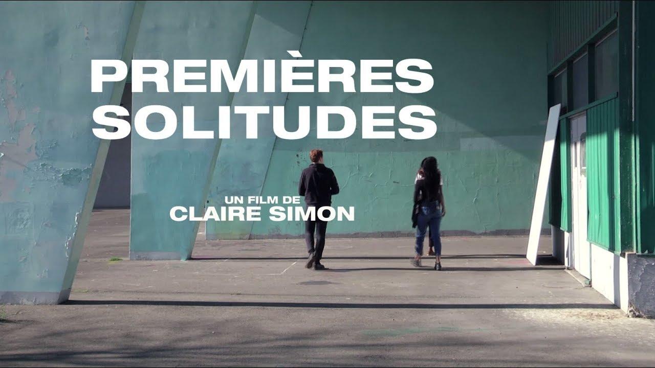 (AVANT)-PREMIERES SOLITUDES FILM DOCUMENTAIRE DE CLAIRE SIMON