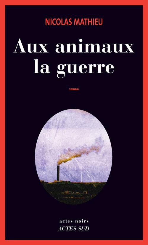 AUX ANIMAUX LA GUERRE