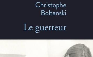 BOLTANSKI LE GUETTEUR
