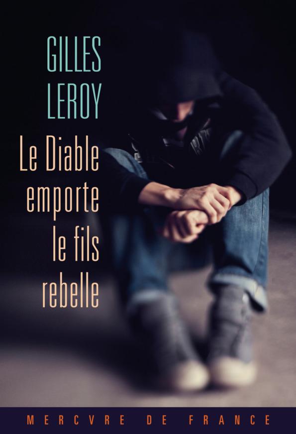 GILLES LEROY REBELLE
