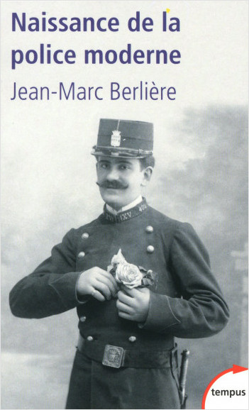 Jean-Marc Berlière histoire de la police