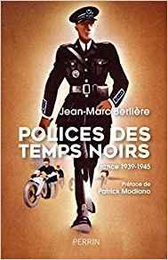 Police des temps noirs Jean-Marc Berlière