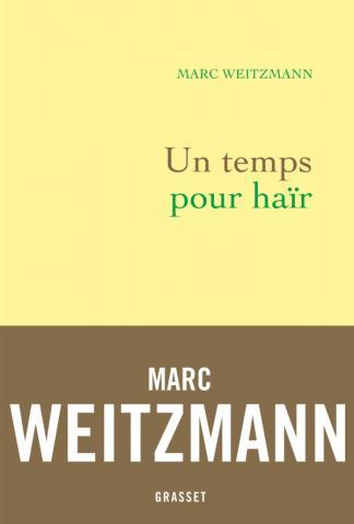 UN TEMPS POUR HAIR WEITZMANN