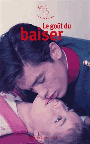 LE GOUT DU BAISER