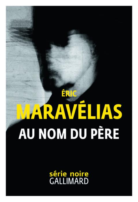 Au Nom du père Éric Maravélias