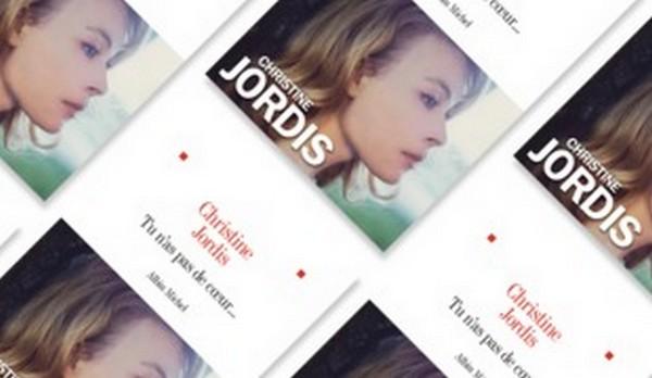 Tu n'as pas de coeur Christine Jordis