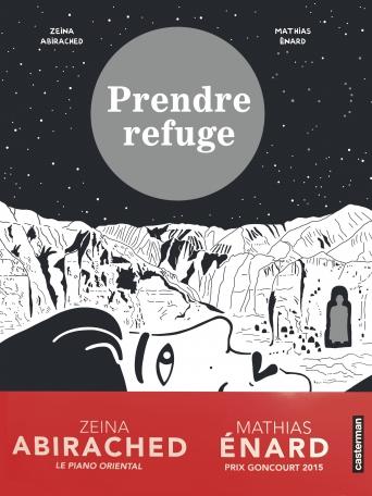PRENDRE REFUGE ZEINA ABIRACHED MATHIAS ENARD