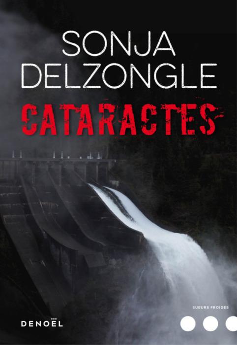 Sonja Delzongle Cataractes