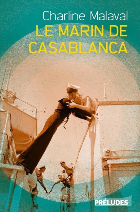 Le Marin de Casablanca Charline Malaval