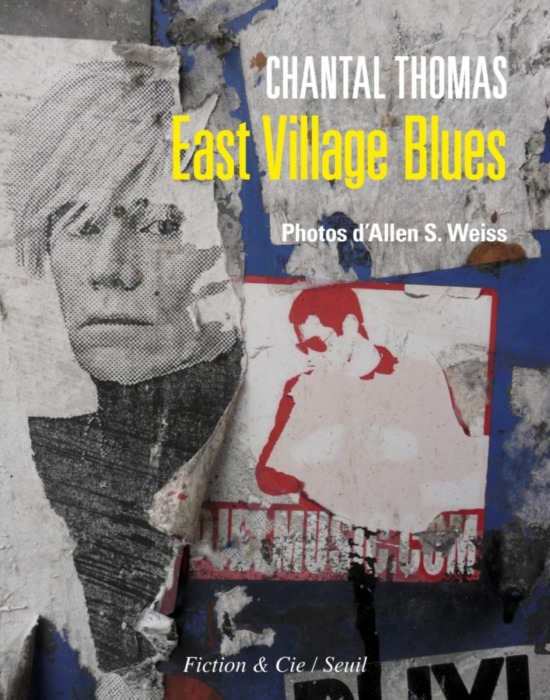 East Village Blues Chantal Thomas