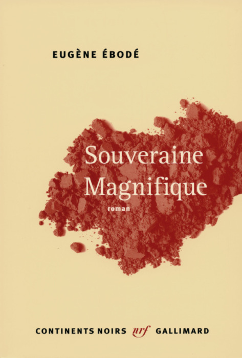 Eugène Ebodé Souveraine Magnifique