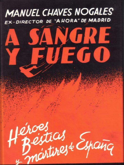 A SANGRE Y FUEGO MANUEL CHAVEZ NOGALES