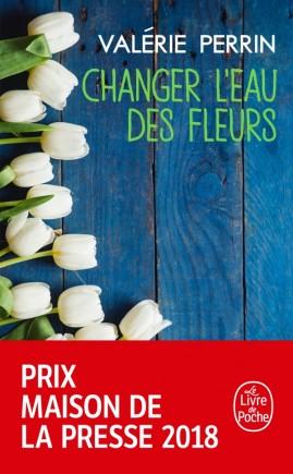 Valérie Perrin Changer l'eau des fleurs