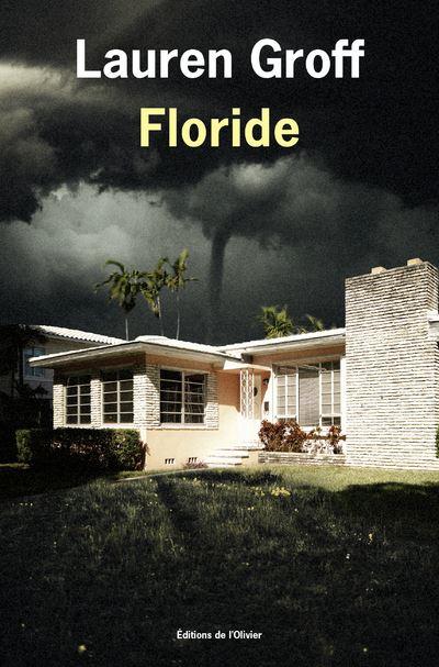 FLORIDE LAUREN GROFF