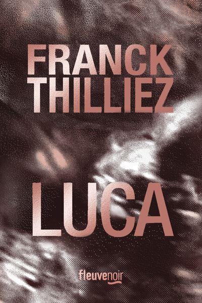 LUCA THRILLER