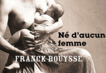 NE D'AUCUNE FEMME BOUYSSE