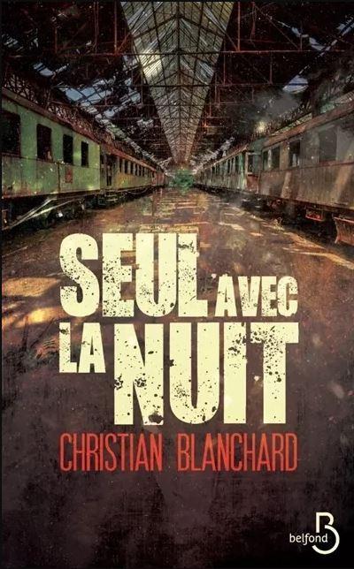 SEUL AVEC LA NUIT BLANCHARD
